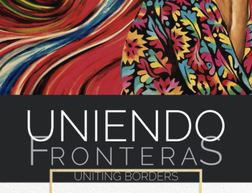 Uniendo Fronteras – Art Exhibit